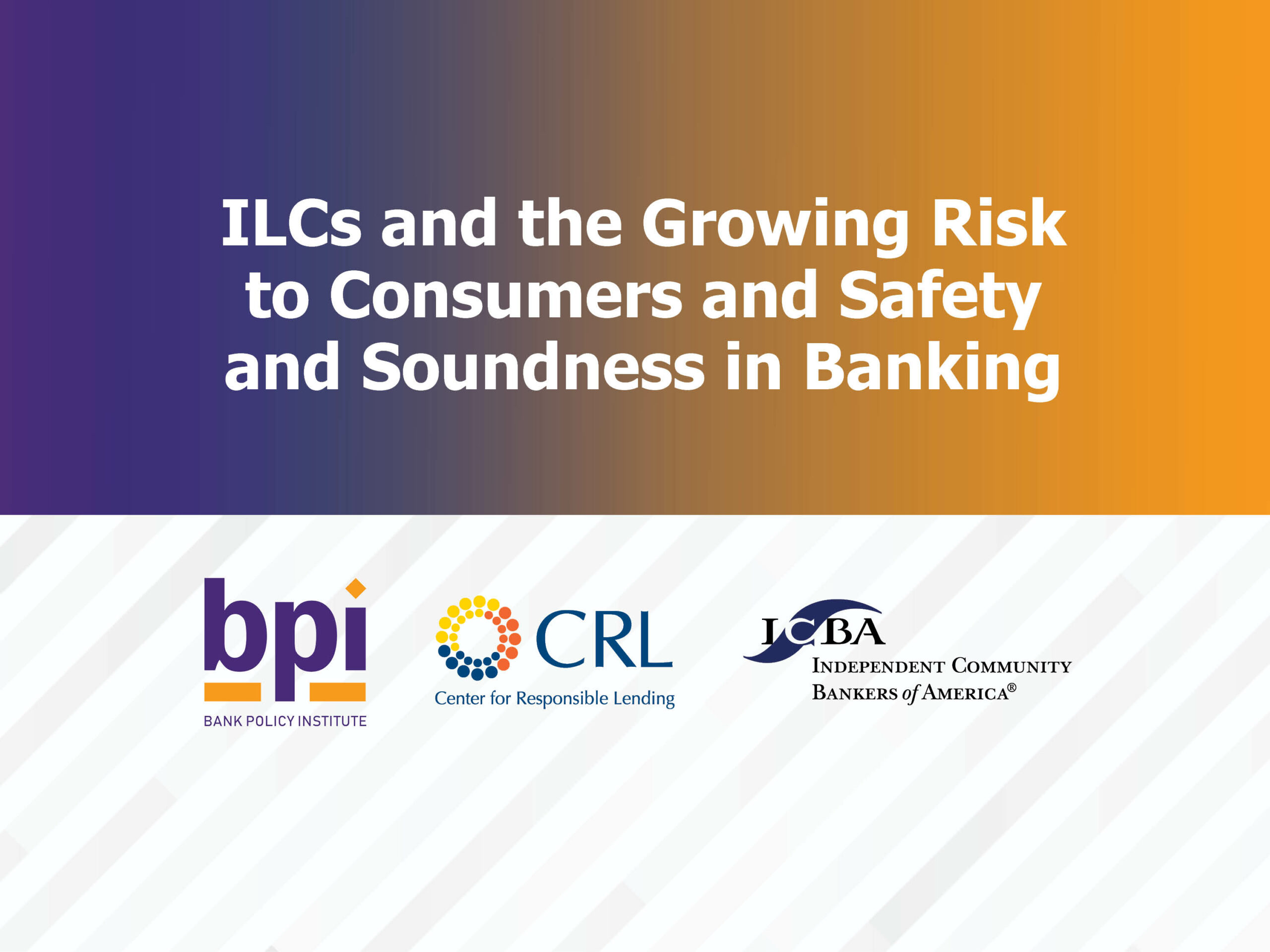 ILCs and the Growing Risk to Consumers and Safety and Soundness in Banking